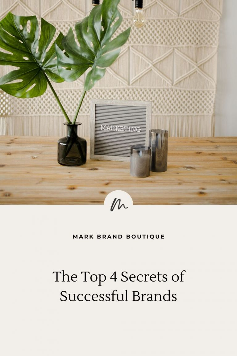 Top 4 Secrets to Successful Brands by Mark Band Boutique